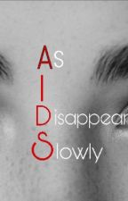 A.I.D.S || L.S by BethanyCortez