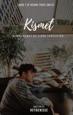 Kismet by HeyDenisse