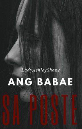 ANG BABAE SA POSTE || a short paranormal story by LadyAshleyShane