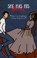 She Have His Heart (Sequel To HAB & HSB)  by GlamoursMe