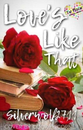Love's Like That by Silverwolf2711