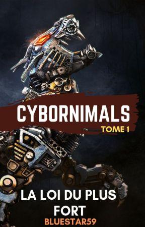 Cybornimals - La Loi du plus Fort (Tome 1) by BlueStar59