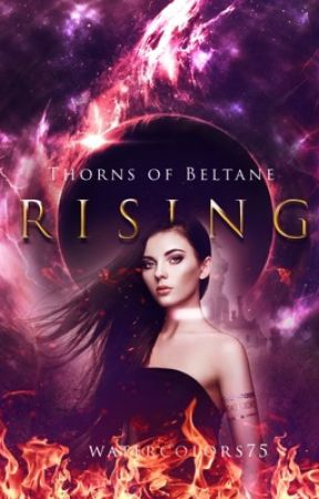 Thorns of Beltane: Rising  by Watercolors75