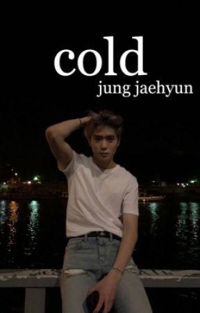 cold | jung jaehyun by ilyhyunjins