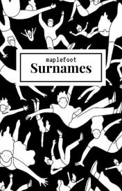 Surnames by maplefoot