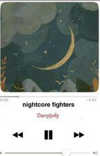 Nightcore Fighters by Darryljolly