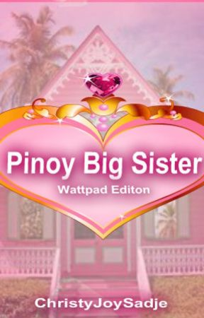 Pinoy Wattpad Big Sister (Audition) by batikulon