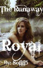 The Runaway Royal by Sofifi5