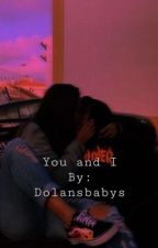 You and I | Chase Hudson by dolansbabys