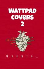 Wattpad Covers 2 by howto_