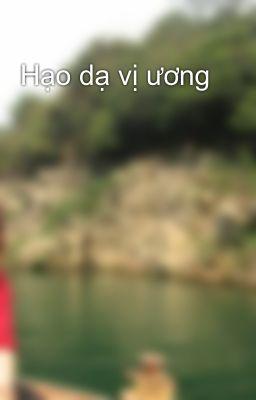 Hạo dạ vị ương