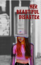 Her Beautiful Disaster (JENLISA) by mysteriouspurplee