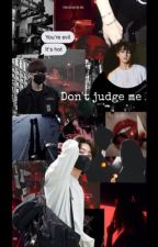 don't judge me by fast_memories