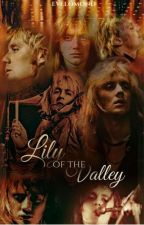 Lily Of The Valley - Roger Taylor/Ben Hardy (Wattys 2019) by evelomond