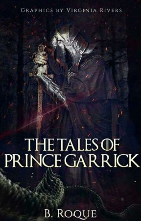 The Tales of Prince Garrick (on hold) by -blossomrxque