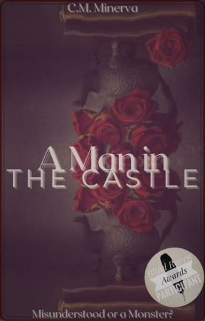 A Man in the Castle by DontMakeMeAMurderer