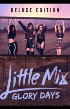 Little Mix Glory Days by huglife18