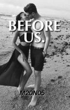 Before us. by M20N05
