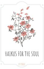 Haikus for the Soul by kyrrai