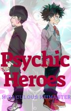Psychic Heroes (MP100 x MHA CROSSOVER) by MiraculousKeimaster
