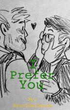 I Prefer You by SuicidalGooze