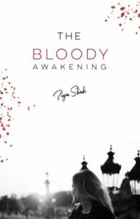 Bloody Awakening  by ts_writer