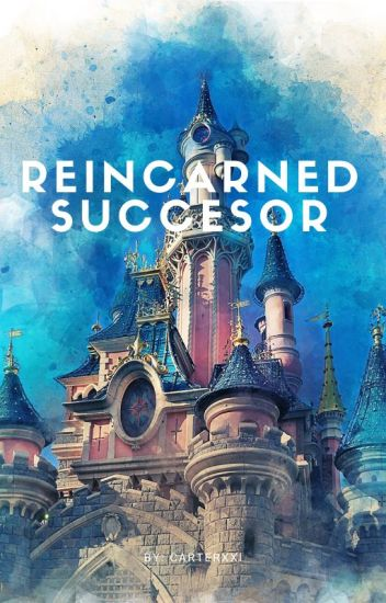 Reincarnated: Successor