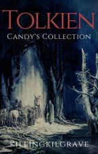 TOLKIEN || Candy's Collection by -hawkwing