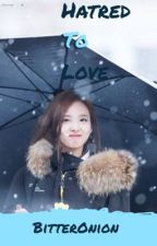 Hatred To Love Nayeon TWICE FF by BitterOnion
