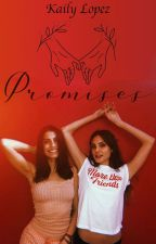 Promises (Juliantina) by julsxvale