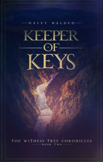 Keeper of Keys (The Witness Tree Chronicles, Book 2)