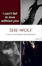 She-Wolf | Game Of Thrones [1] by radioactivestardust