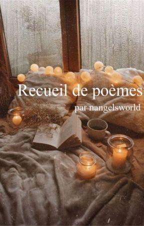 Recueil de poèmes by nangelsworld