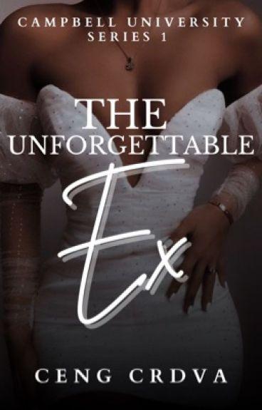 The Unforgettable Ex
