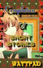 One Shot Stories Of AwakenMonster by Pink_cute18