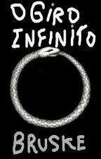 O Giro infinito by LuizFilipeBruske