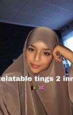 𝓡𝓮𝓵𝓪𝓽𝓪𝓫𝓵𝓮 𝓽𝓲𝓷𝓰𝓼 2 𝓲𝓷𝓷𝓲𝓽 by random_muslimah2