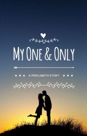 My One &Only (Percabeth AU) √