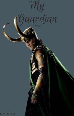 My Guardian (Loki x Reader) by Mrs--Marvel