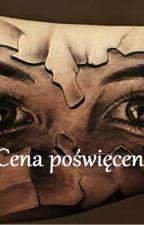 """""""Cena poświęcenia"""" by MorSaf134"""