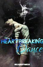 Heartbreaking dance - TOME 1 - L'heure du choix a sonné by MlleJustine28