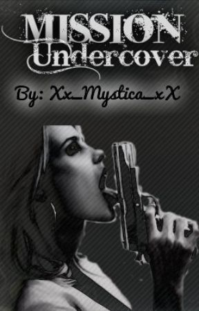 Mission Undercover (On HOLD) by NotJust_Cruella