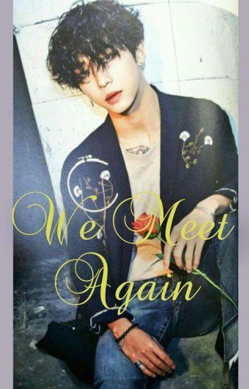B.A.P BANG YONGGUK FF_ We Meet Again