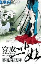 [BHTT] Xuyên Thành Nhị Tiểu Thư - Tái Kiến Đông Lưu Thủy (Hoàn) by BachHopTT
