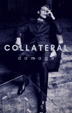 Collateral Damage by -Anoshe