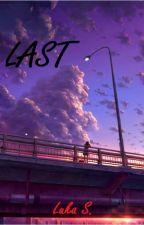 Last by Darkrose2469