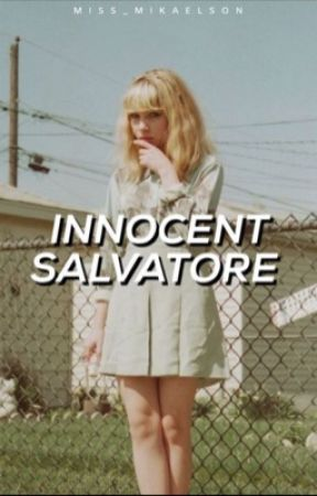 The Innocent Salvatore (Niklaus, Elijah and Kol) by Miss__Mikaelson
