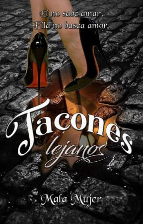 Tacones lejanos by UnaMalaMujer