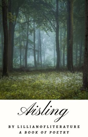 Aisling: A Book of Poetry by LillianOfLiterature