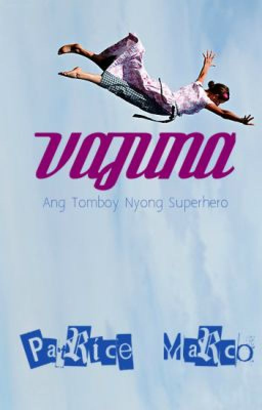 Vajuna: Ang Tomboy Nyong Superhero. by PatriceValmer